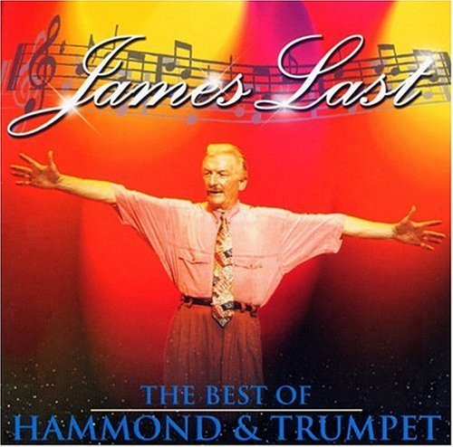 James Last - The Best Of Hammond & Trumpet By Last, James - Zortam Music