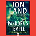Pandora's Temple Audiobook by Jon Land Narrated by Lance Axt
