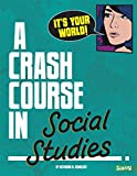 It's Your World!: A Crash Course in Social Studies