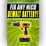 Fix Any NICD Dewalt Battery de9094 dw991k-2 dw008kh 18v 12v 24v