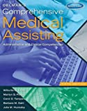 img - for Delmar's Comprehensive Medical Assisting: Administrative and Clinical Competencies (with Premium Website Printed Access Card and Medical Office Simulation Software 2.0 CD-ROM) book / textbook / text book