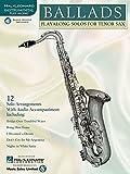 Ballads: Play-Along Solos for Tenor Sax (Instrumental Folio) Bk/online audio