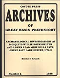 Archaeological Investigations at Mosquito Willie Rockshelter and Lower Lead Mine Hills Cave, Great Salt Lake Desert, Utah, Arkush, Brooke S., 1555677517