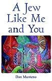 A Jew Like Me and You, Dan Munteno, 1598581996