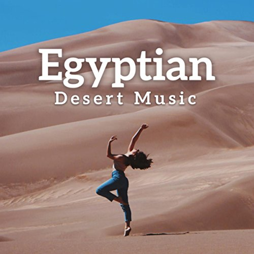 Egyptian Desert Music - Traditional Arabic Music, Blissful Relaxation, Belly Dance, Oriental ()