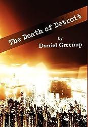 The Death of Detroit