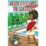 Jaden Toussaint, the Greatest Episode 5: Mission Star-Power (Volume 5)