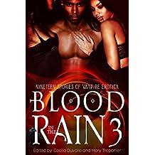 Blood in the Rain 3: Nineteen Stories of Vampire Erotica