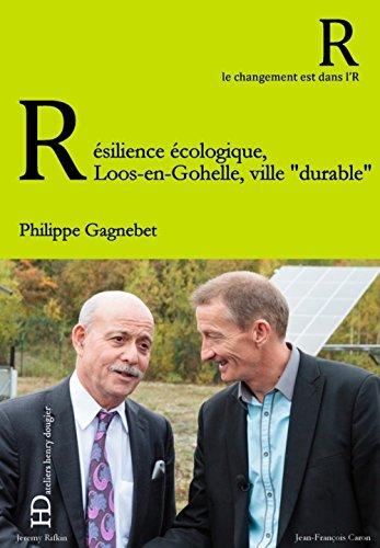 Résilience écologique, le pari de Loos-en-Gohelle, ville durable