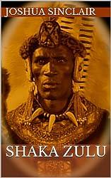 Shaka Zulu (Limited Autographed Edition)