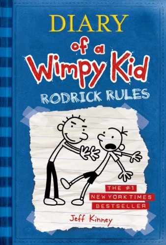Diary of a Wimpy Kid: Rodrick Rules by Jeff Kinne