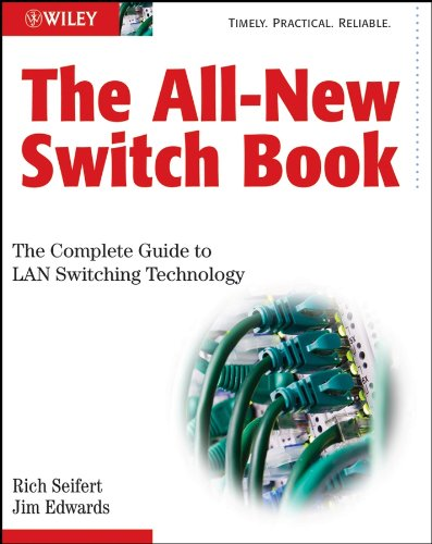 Download The All-New Switch Book: The Complete Guide to LAN Switching Technology Pdf