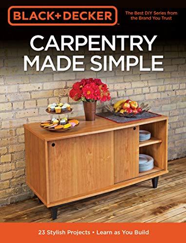 Black & Decker Carpentry Made Simple