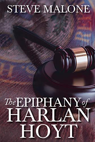 Book: The Epiphany of Harlan Hoyt by Steve Malone