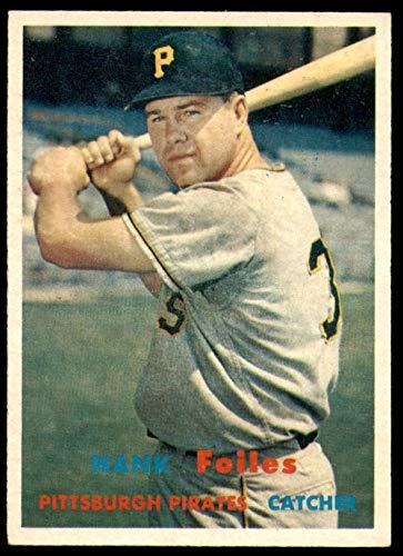 (1957 Topps #104 Hank Foiles Ex-Mint Pirates)