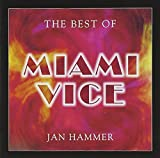 The Best Of Miami Vice by Jan Hammer