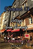 img - for Comme Ci, Comme Ca: Jottings from Normandy book / textbook / text book