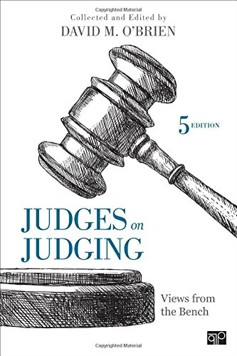 Judges on Judging: Views from the Bench