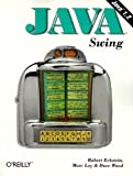 Java Swing (Java (O'Reilly)), Robert Eckstein, Marc Loy, Dave Wood, 156592455X