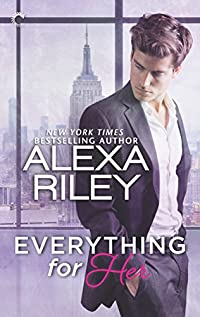 Everything For Her by Alexa Riley ebook deal