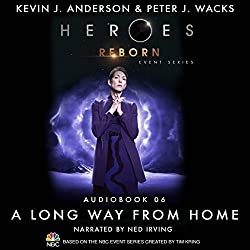 A Long Way from Home (Heroes Reborn 6)