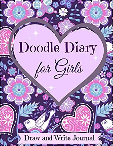 Doodle Diary For Girls Draw And Write Journal Drawing Doodle Books