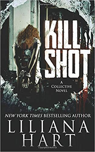 Kill Shot (The Collective Book 1)