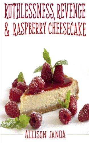 Ruthlessness, Revenge & Raspberry (White Raspberry Cakes)