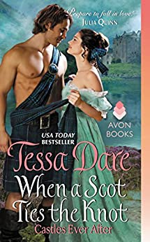 When a Scot Ties the Knot: Castles Ever After by [Dare, Tessa]