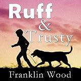 Ruff and Trusty, Franklin Wood, 1452007632