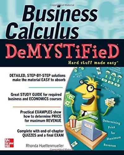 Business Calculus Demystified 1st (first) by Huettenmueller, Rhonda (2005) Paperback