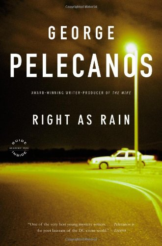 Right As Rain: A Derek Strange Novel (Derek Strange Novels)