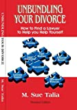 img - for Unbundling Your Divorce (How to Find a Lawyer to Help You Help Yourself) by M. Sue Talia (2005-10-02) book / textbook / text book