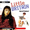 Little Britain: Best of TV Series 3 Radio/TV Program by Matt Lucas, David Walliams Narrated by Tom Baker