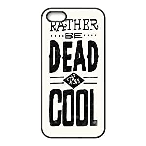 For Ipod Touch 5 Phone Case Cover Pattern Typography Rather Be Dead Than Cool, Pop Art For Ipod Touch 5 Phone Case Cover Men [Black]