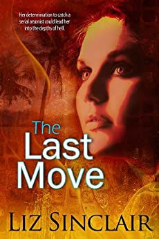 The Last Move by [Sinclair, Liz]