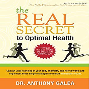 The Real Secret to Optimal Health Audiobook