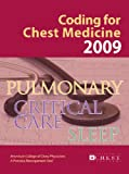Coding for Chest Medicine 2009, , 0916609723