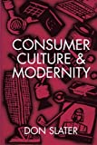 img - for Consumer Culture and Modernity book / textbook / text book