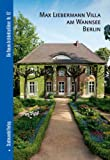 Max Liebermann Villa Am Wannsee Berlin, Stemmann, Anke and Bolk, Florian, 3937123881