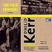 The Pale Criminal: Berlin Noir | Philip Kerr