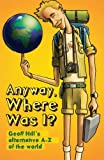 Anyway, Where Was I?, Geoff Hill, 085640831X