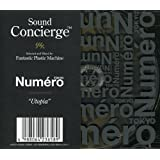 Sound Concierge X Numero TOKYO-Utopia-Selected by Fantastic Plastic Machine