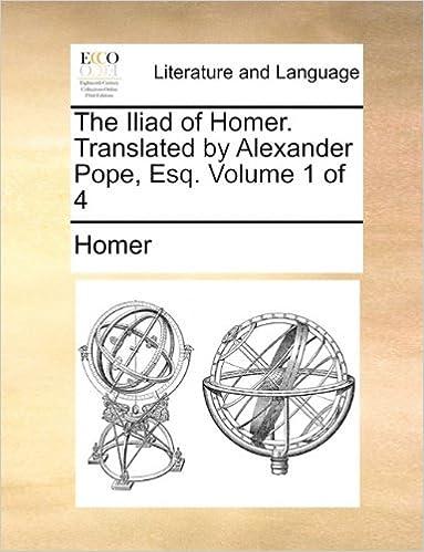Neue eBooks zum kostenlosen Download The Iliad of Homer. Translated by Alexander Pope, Esq. Volume 1 of 4 auf Deutsch DJVU 1140799061