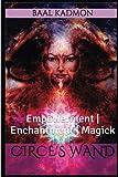 Circes Wand: Empowerment | Enchantment | Magick