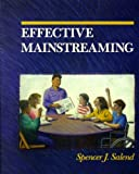 Effective Mainstreaming, Salend, Spencer J., 0024053244