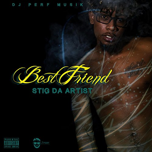 Best Friend [Explicit] (Best Of The Stig)