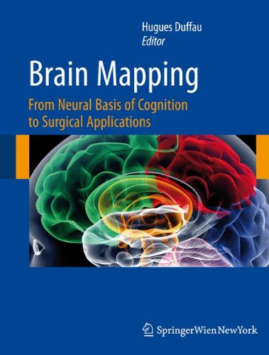 Brain Mapping: From Neural Basis of Cognition to Surgical Applications