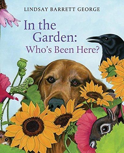 Read Online In the Garden: Who's Been Here? ebook