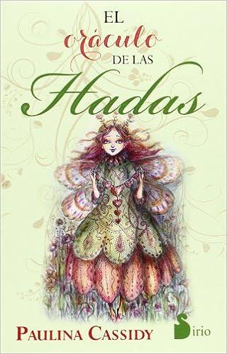 El oraculo de las hadas (Spanish Edition): Paulina Cassidy ...